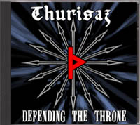 Thurisaz - Defending the Throne